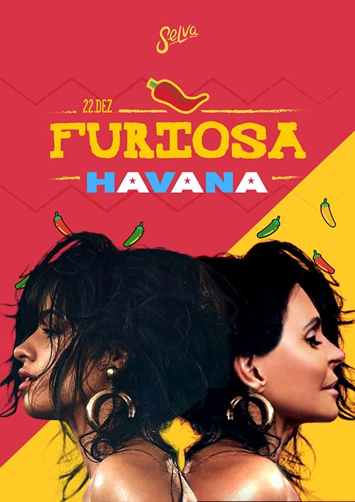 Furiosa ♆ Havana! ♆ Uma Festa Pop & Latina na Selva nas Férias!