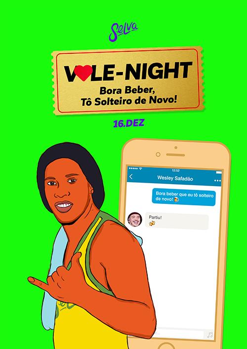 Vale-Night ♡ Bora Beber, To Solteirx de Novo! ♡ Sábado (16.12) ♡