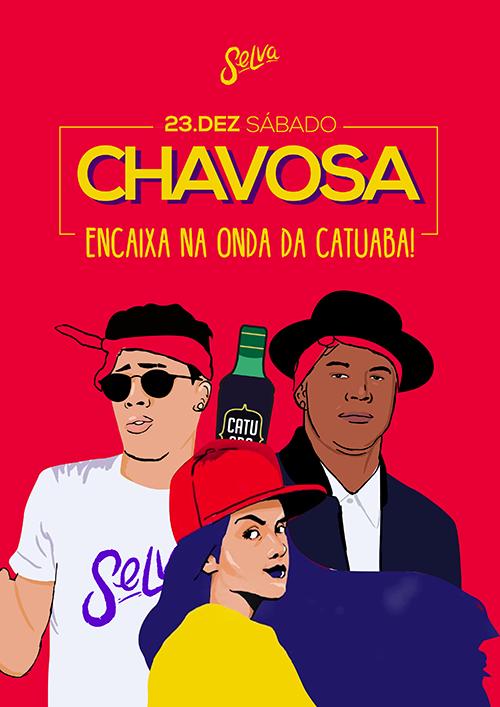 Chavosa ♕ Encaixa na Onda da Catuaba! ♕ Sábado (23.12) ♕ Férias!