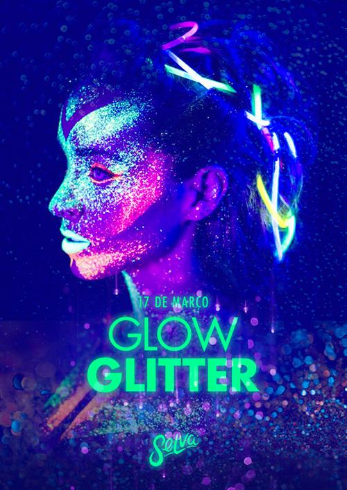 Glow Glitter ☆ Muito Neon & Glitter na Selva! ☆ Sábado (17.03)