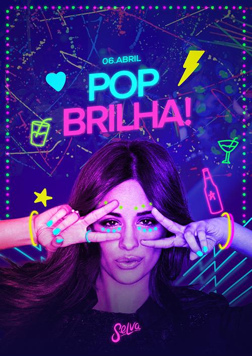 Pop Brilha! ✧ Uma Noite de Pop Fluorescente na Selva!