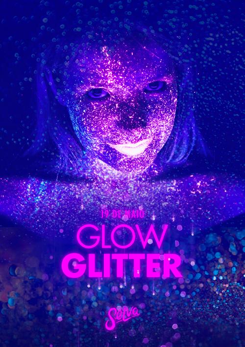 Glow Glitter ☆ Muito Neon & Glitter na Selva! ☆ Sábado (19.05)