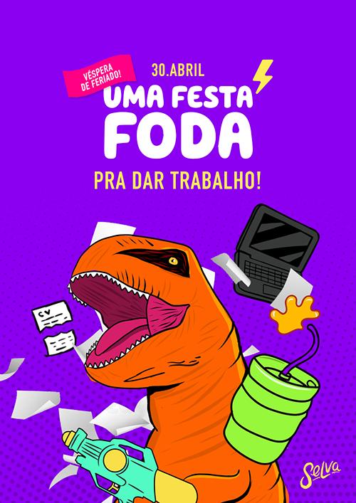 Uma Festa Fhoda Pra Dar Trabalho ✧ (Vésp de Feriado) ✧ Open Bar!