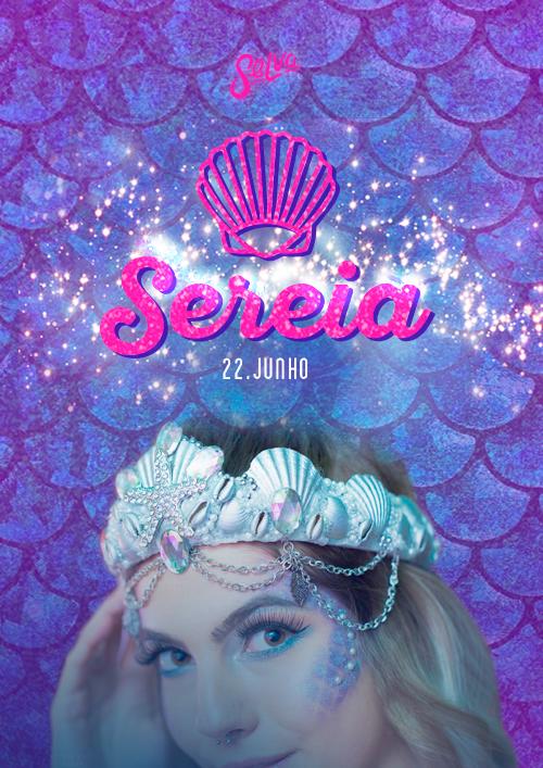 Sereia ✭ VIP até 00h ✭ Uma festa Pop & Funk direto do Fundo do Mar! ✭ (22.06)