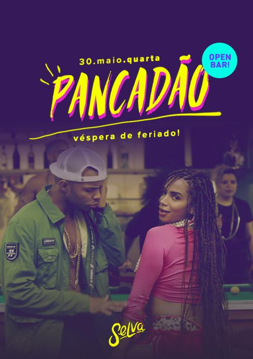 Pancadão ✚ Open Bar! ✚ Véspera de Feriado ✚ Uma Festa 100% Funk!