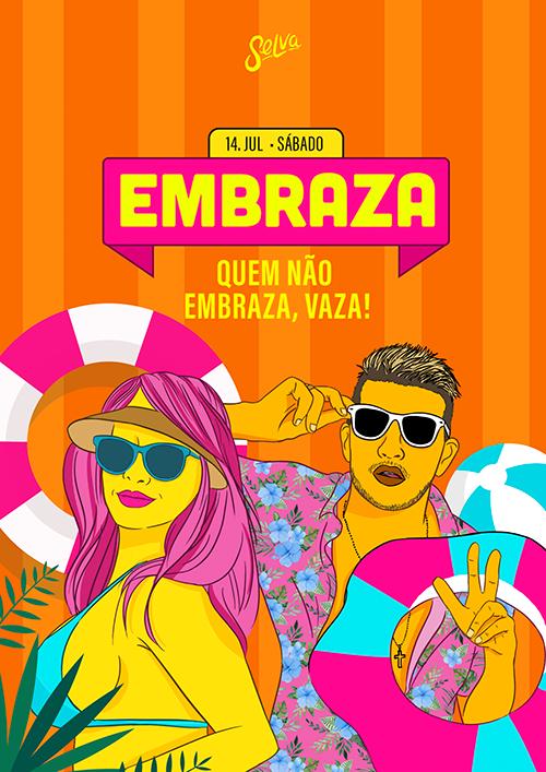 Embraza ✦ Quem Não Embraza, Vaza ✦ Funk & Pop ✦ Sábado (14.07)