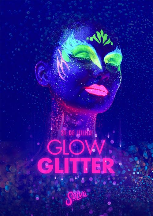 Glow Glitter ☆ Muito Neon & Glitter na Selva! ☆ Sábado (21.07)