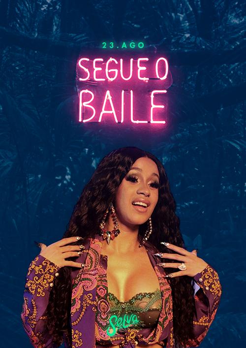 Segue o Baile! ♕ I Like It (Especial Cardi B) ♕ VIP Até 00h