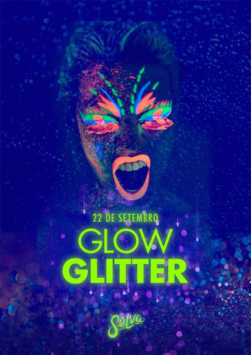 Glow Glitter ☆ Muito Neon & Glitter na Selva! ☆ Sábado (22.09)