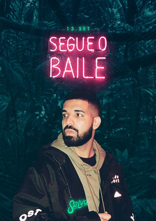 Segue o Baile! ♕ In My Feelings (Especial Drake) ♕ VIP Até 00h