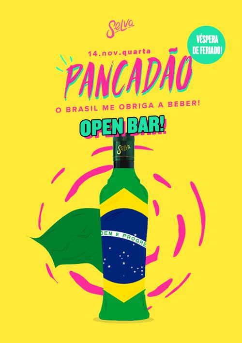 Pancadão ✚ O Brasil Me Obriga a Beber! ✚ Open Bar Pré-Feriado!