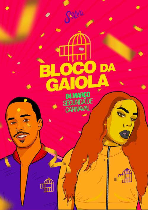 Bloco da Gaiola! ✚ Funk & Pop na Segunda de Carnaval da Selva ✚