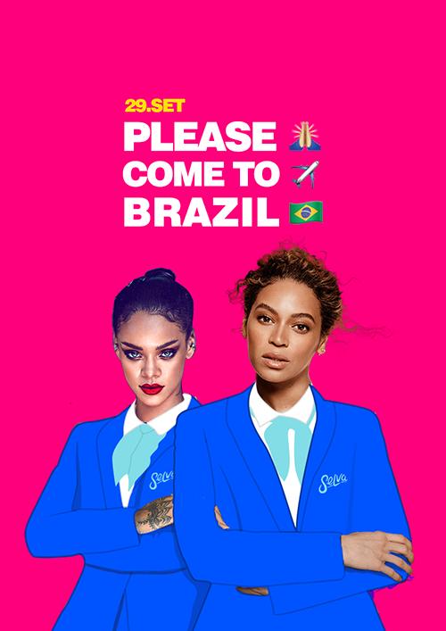 Please Come to Brazil ★ Rihanna + Beyonce ★ Suas Divas na Selva!