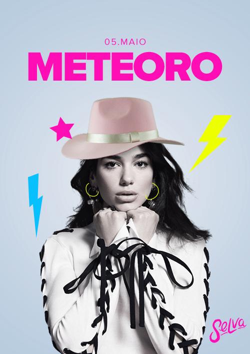 Meteoro ✭ Sertanejo, Funk e Pop na Selva! ✭ Sábado (05.05)!