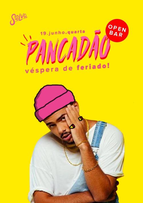 Pancadão ✚ Baile Funk Open Bar Pré-Feriado! ✚ (19.06) na Selva!