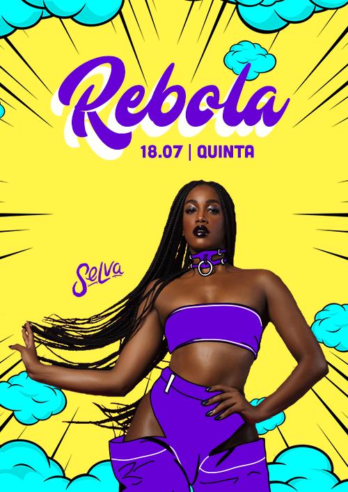 Rebola! ✧ Pop BR e Funk na Quinta da Selva!! ✧ VIP Até 00h
