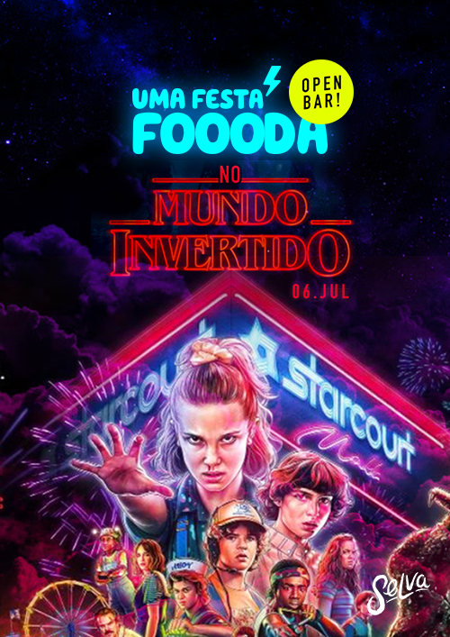 Uma Festa Fhoda no Mundo Invertido! ✧ Open Bar na Selva ✧