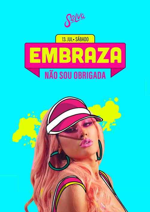 Embraza ✦ Não Sou Obrigada! ✦ Funk & Pop ✦ Sábado (13.07)