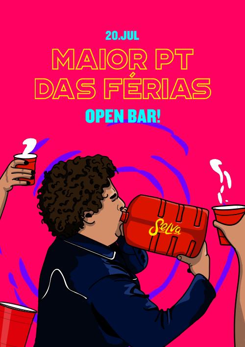 O Maior PT das Férias ✚ Um Open Bar Sem Controle ✚ Sábado 20.07