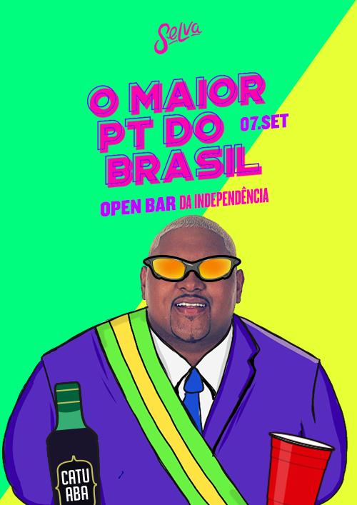 O Maior PT do Brasil ✚ Um Open Bar Sem Controle ✚ Sábado 07.09