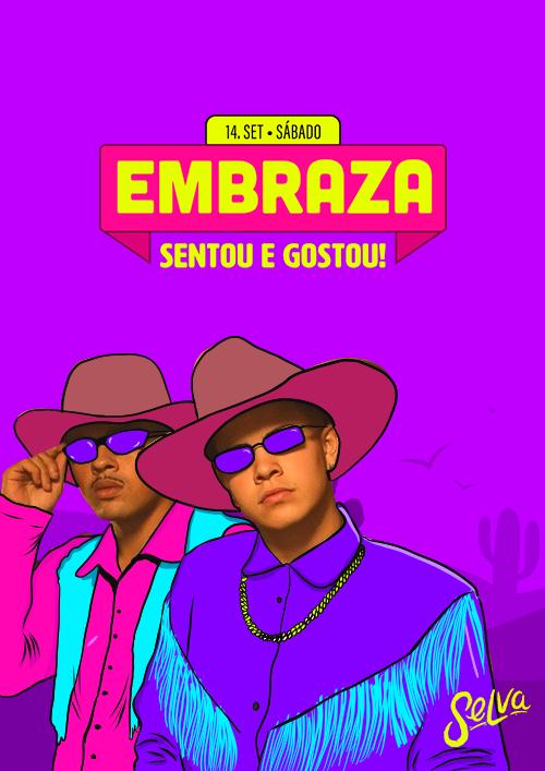 Embraza ✦ Sentou E Gostou! ✦ Funk & Pop ✦ Sábado (14.09)