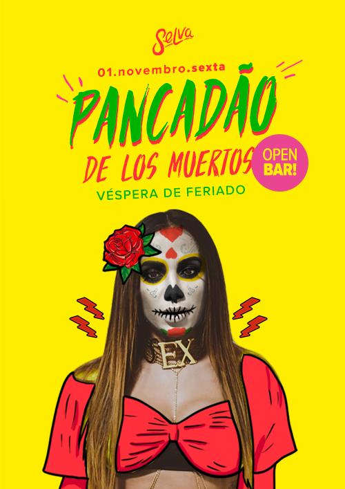 Pancadão de Los Muertos ✚ Open Bar na Selva ✚ 01.11