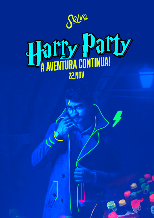 Harry Party, A Aventura Continua! ✧ 22 de Novembro ✧ VIP até 00h