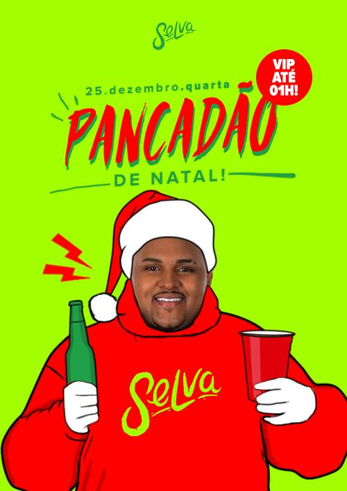 Pancadão de Natal ✚ Muito Funk Na Selva! ✚ (Vip até 01h) ✚