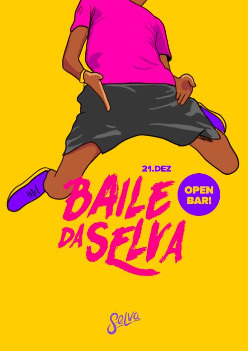 ✧ O Baile Funk Open Bar da Selva! ✧ 21.12