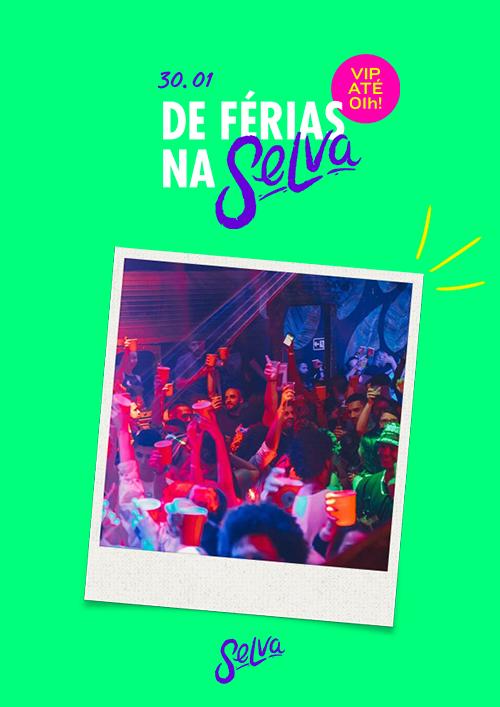 De Férias Na Selva ✰ Pop & Funk nas Quintas Feiras ✰ VIP Até 01H