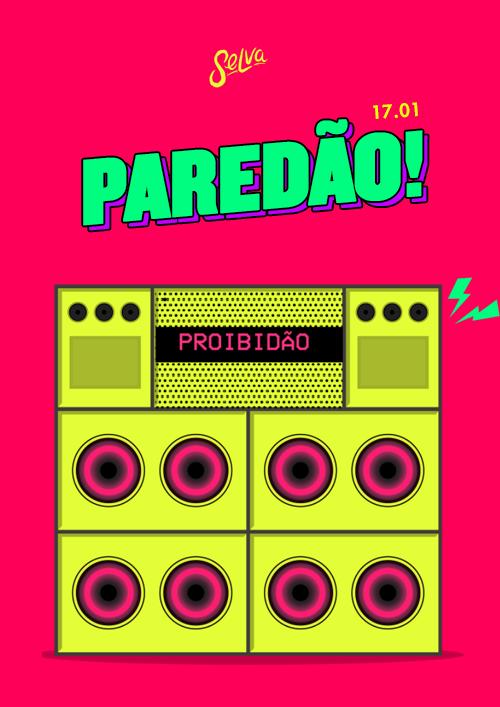 ✧ Paredão ✧ O Baile Funk da Selva ✧ VIP ATÉ 0H ✧ 17.01 ✧