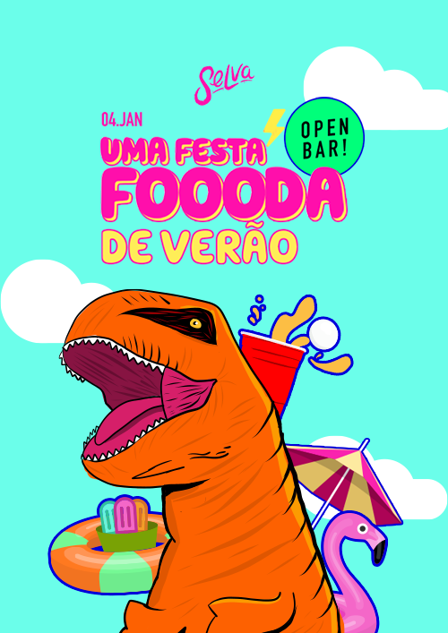 Uma Festa Foooda de Verão ✧ Open Bar no Selva ✧ 04.01