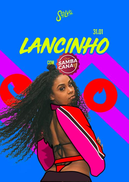 Lancinho ✰ Funk, Pop & Pagode ✰ Show SambaCana (VIP até 00h)