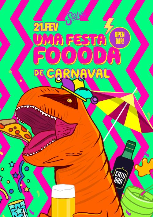 Uma Festa Foooda de Carnaval ✧ Open Bar na Selva ✧ (21.02)