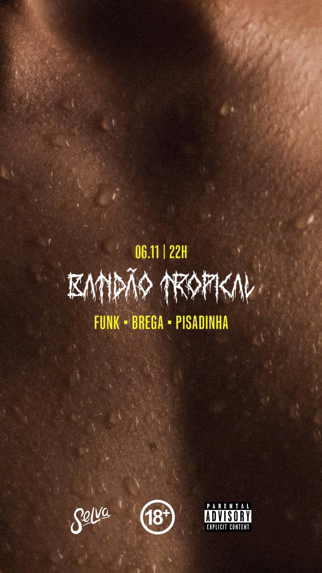 Batidão Tropical! | Brega Funk + Pisadinha + Funk na Selva! | (Sábado | 06.11)